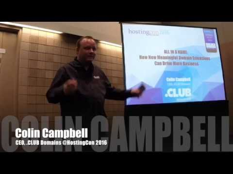 ".CLUB CEO Colin Campbell ""All In A Name"" At HostingCon 2016"
