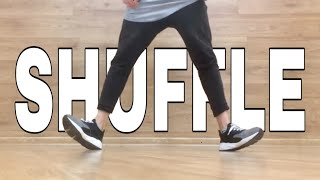 HOW TO SHUFFLE DAΝCE | TUTORIAL | BASIC STEPS | ШАФЛ | 2018