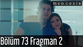 Medcezir 73.Bölüm Fragman 2