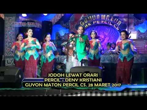 JODOH LEWAT ORARI~PERCIL FT DENOK~GUYON MATON CAK PERCIL CS 28 MARET 2017
