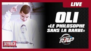 """Oli """"Le philosophe sans la barbe"""" en live dans Planète Rap !"""
