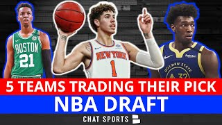 NBA Draft Rumors: 5 Teams That May Trade Their 1st Round Pick Ft. Warriors, Celtics, Mavs & Knicks