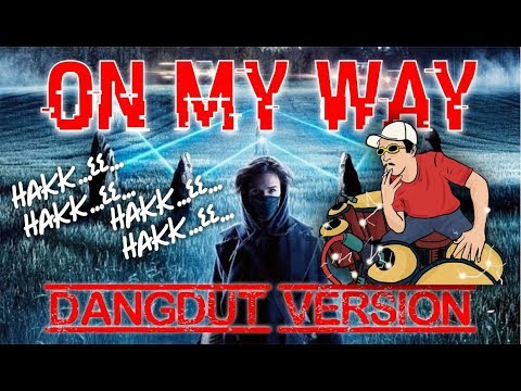 alan-walker---on-my-way-[-dangdut-version-cover-]-by.-djbdngrmx-#pubgmonmywaycover
