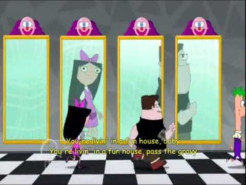Phineas and Ferb-Livin' in a Funhouse Lyrics