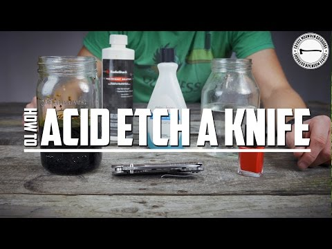 How To: Acid Etch a Knife