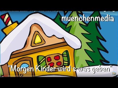 Morgen Kinder wird`s was geben | Weihnachtslieder deutsch | sing mit