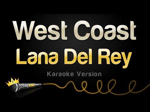 Lana Del Rey - West Coast (Karaoke Version)