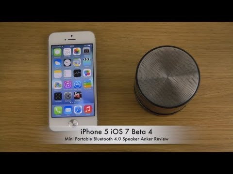 iPhone 5 iOS 7 Beta 4 - Mini Portable Bluetooth 4.0 Speaker Anker Review