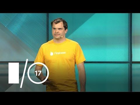 Build Modern Apps with Firebase and Google Cloud Platform (Google I/O '17)