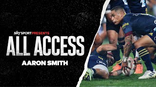 Sky Sport Presents All Access - Aaron Smith  Part 1