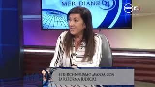 Laura Rodríguez Machado: El kirchnerismo avanza con la reforma judicial