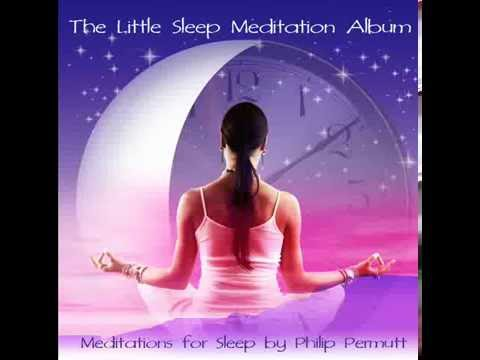Two Ten Minute Meditations for Sleep