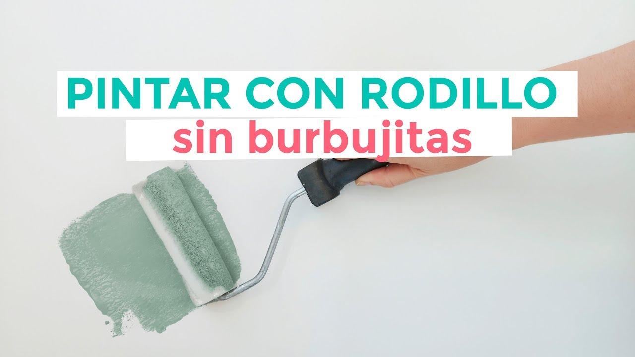 Cómo Pintar Con Rodillo Sin Dejar Marcas Youtube