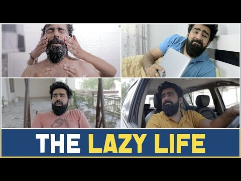 THE LAZY LIFE | RishhSome