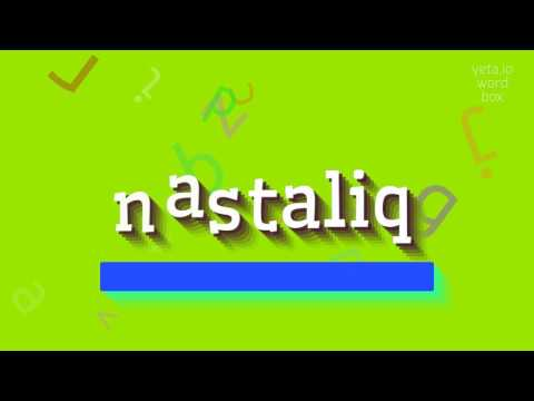 """How to say """"nastaliq""""! (High Quality Voices)"""