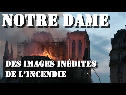 Notre Dame De Paris : Des Images Inédites De L'incendie