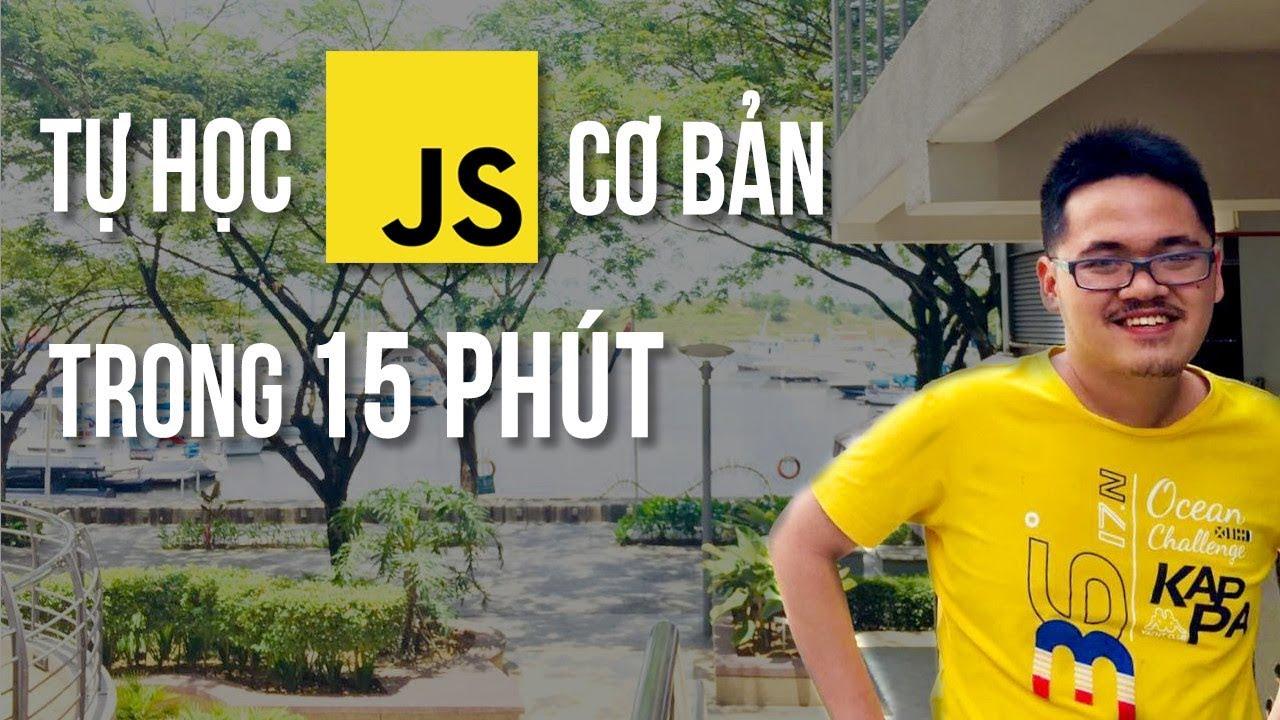 Code Cùng Code Dạo - Tự Học JavaScript Cơ Bản trong 15 phút
