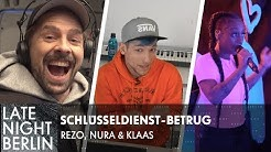 Schlüsseldienst-Betrug! Rezo, Nura & Klaas locken Abzocker in die Falle | Late Night Berlin