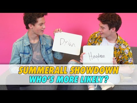 HAYDEN vs. DYLAN - SUMMERALL SHOWDOWN || Who's More Likely?