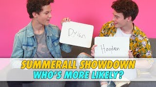 Hayden vs Dylan Summerall - Who's More Likely