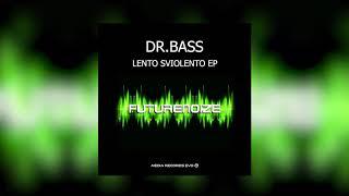 Dr.Bass - Lento Sviolento EP