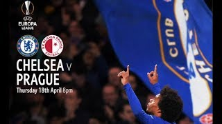CAN WE GOTO THE EUROPA LEAGUE FINAL? || Chelsea vs Slavia Prague preview
