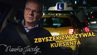 Zbyszek zdenerwował się i zwyzywał kursanta, bo ten podczas jazdy WYSZEDŁ Z AUTA! [Nauka jazdy]