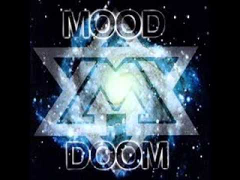 Mood  - Doom  - Another Day