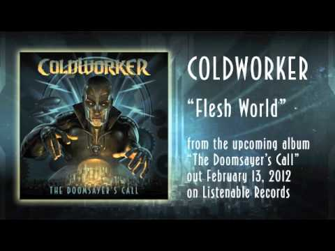 Coldworker - Flesh World