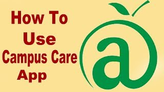 How To Use Campus Care App And How To Recover User ID ,Password screenshot 1