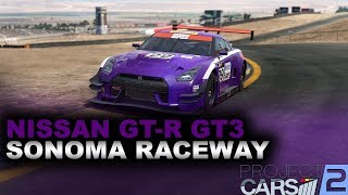 Project Cars 2 | Nissan GT-R GT3 Hotlap + Base setup @Sonoma Raceway GP 1:29.956
