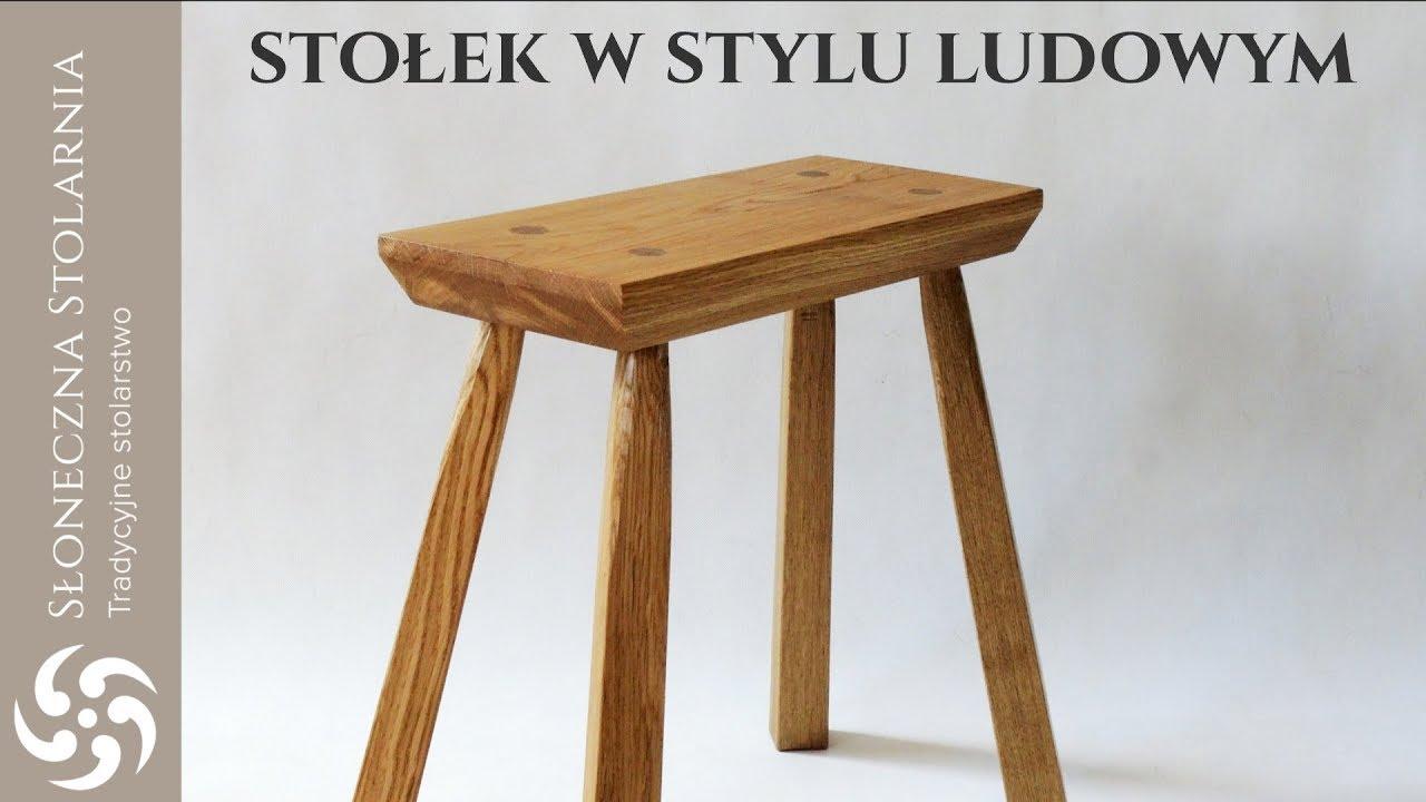 Jak Powstaje Solidny Drewniany Stołek Do Kuchni I Przedpokoju