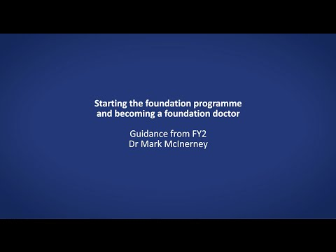 Starting the foundation programme and becoming a doctor