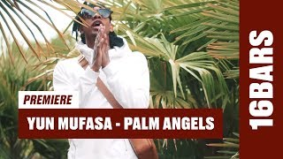 YUN MUFASA - Palm Angels (prod. by Waterboutus & Cato) | 16BARS Videopremiere