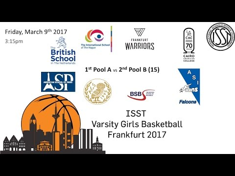 ISST Varsity Girls Basketball: 1st Pool A (FIS) vs 2nd Pool