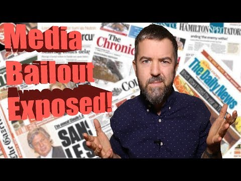 The Canadian MEDIA $600M BAILOUT Exposed! - What You NEED To Know!