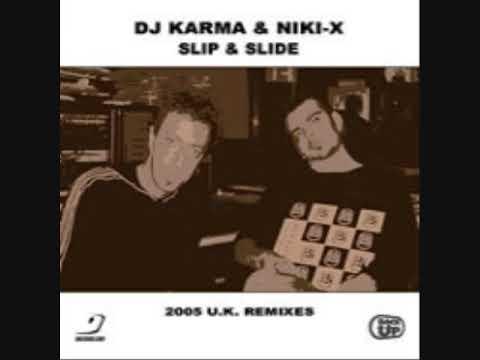 DJ Karma & Niki X - Slip & Slide (Bad Behaviour Remix)