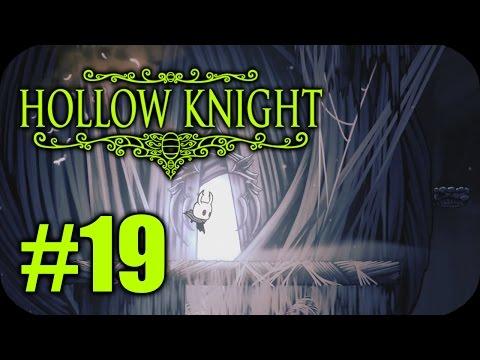 HOLLOW KNIGHT Walkthrough - Part 19:...