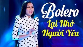 Lại Nhớ Người Yêu - 300 Bài Nhạc Vàng Bolero Buồn Tê Tái   Hoa Hậu Kim Thoa