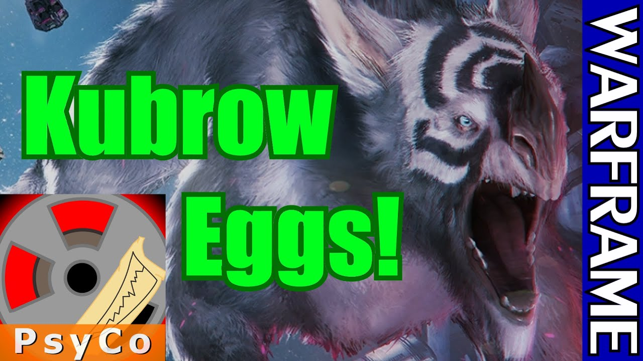 Warframe How To Get A Kubrow Egg 1080hd Youtube