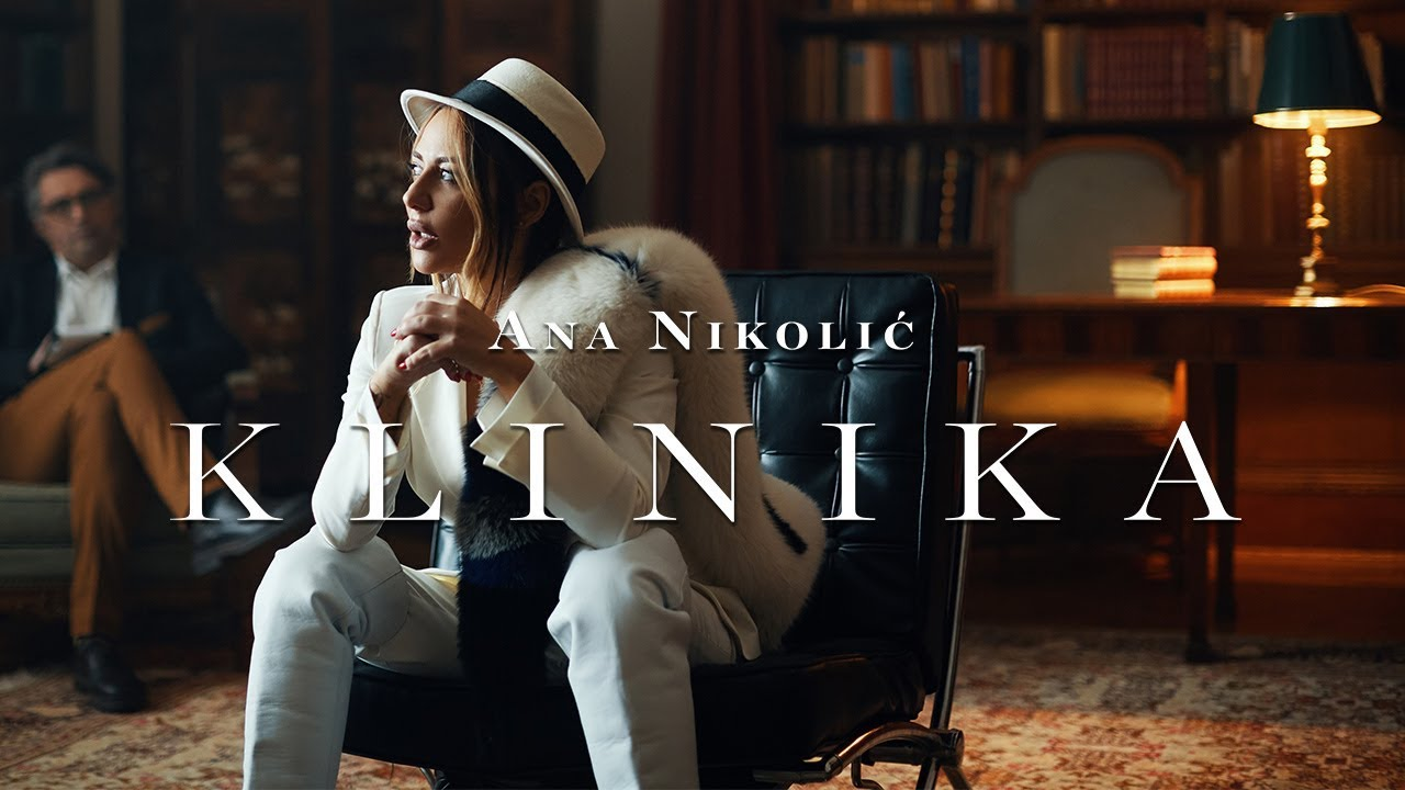 ANA NIKOLIC - KLINIKA (OFFICIAL VIDEO)