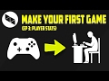 MAKING YOUR FIRST GAME (Ep.3: Player Stats)