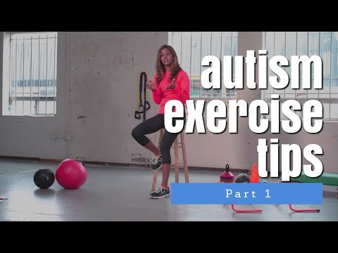 Autism Exercise Tips Part #1