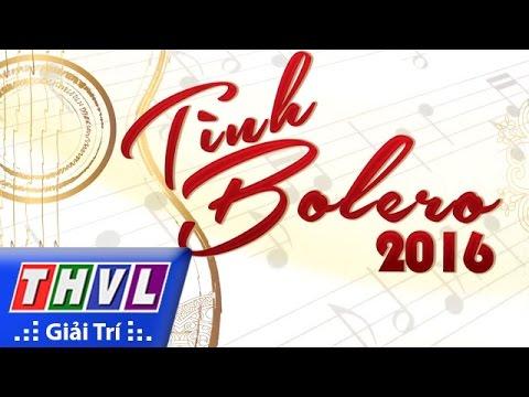 THVL   Tình Bolero 2016 - Tập 7: Tình khúc mưa - Trailer