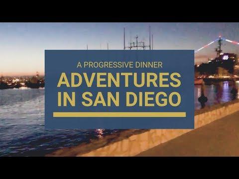 A Progressive Dinner: Adventures in San Diego