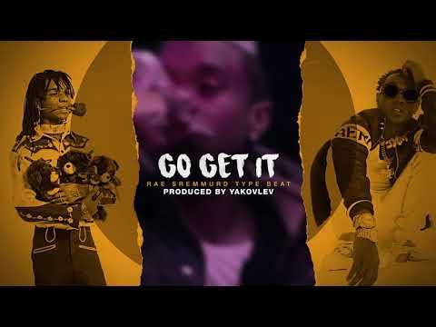 Rae Sremmurd Type Beat - Go Get It (Prod. by Yakovlev)