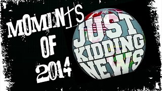 Best Of JustKiddingNews 2014