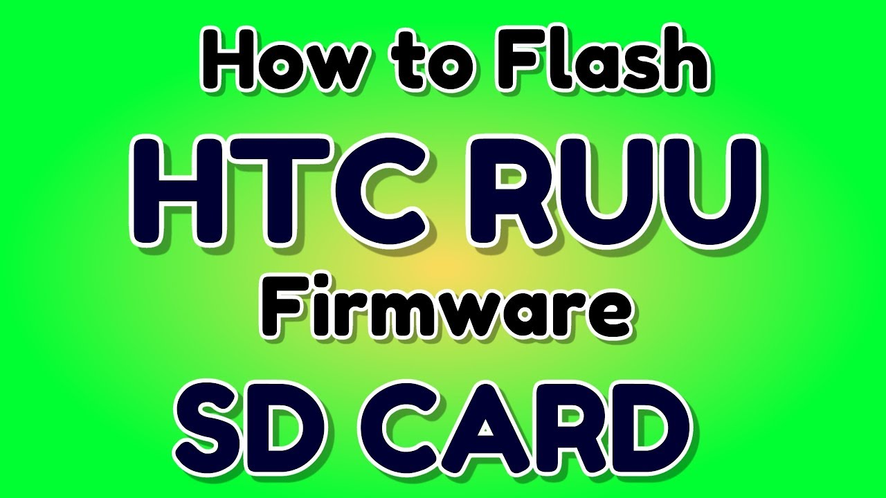 How to Flash HTC RUU file (Firmware) with SD Card | Hindi - हिंदी