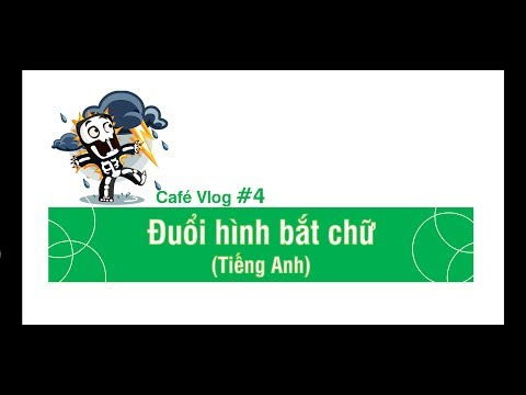 Café Vlog #4. Đuổi hình bắt chữ (Tiếng Anh)