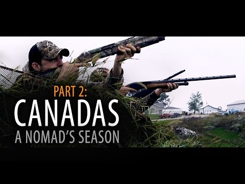 Canadas: Part 2 | A Nomad's Season - Pasture And Walk In Goose Hunting